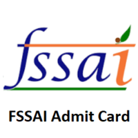 FSSAI Admit Card 2020 (Released) – Download FSSAI Admit Card @ fssai.gov.in