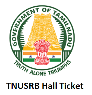 TNUSRB Hall Ticket 2019