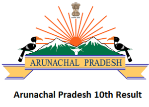 Arunachal Pradesh 10th Result