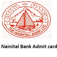 Nainital Bank Admit Card 2021 for Management Trainee & Clerk To Be Out Soon