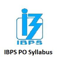 IBPS PO Syllabus 2020 Check IBPS PO Syllabus & Exam Pattern here